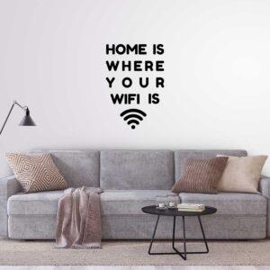 מדבקות קיר - Home is 4
