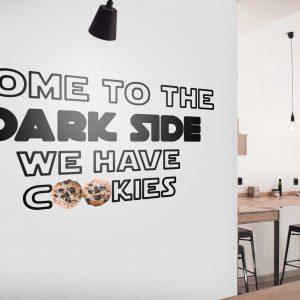 מדבקות משפטים קיר - Dark side cookies