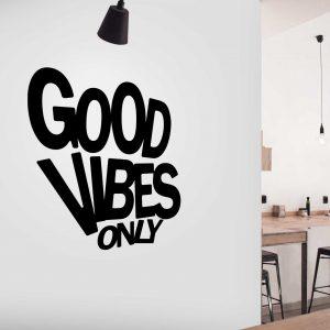 מדבקות משפטים קיר - Good vibes only